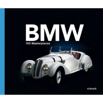 BMW: 100 Masterpieces