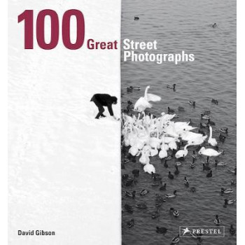 100 Great Street Photographs: Paperback Edition