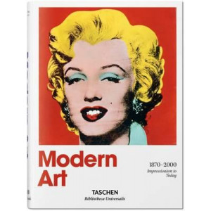 Modern Art 1870-2000: Impressionism to Today