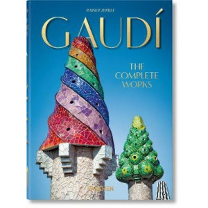 Gaudi. Complete Works - 40th Anniversary Edition