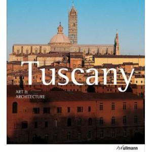 Tuscany: Art & Architecture