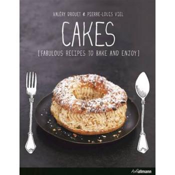 Cakes!: Fabulous Recipes to Bake and Enjoy