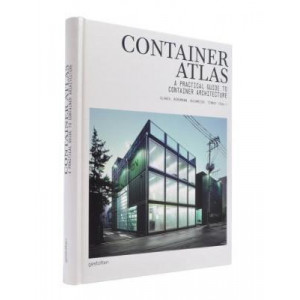 Container Atlas (Updated & Extended version):  Practical Guide to Container Architecture