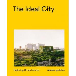 Ideal City: Exploring Urban Futures