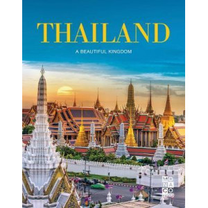 Thailand: A Beautiful Kingdom