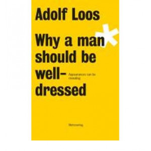 Why a Man Should be Well Dressed