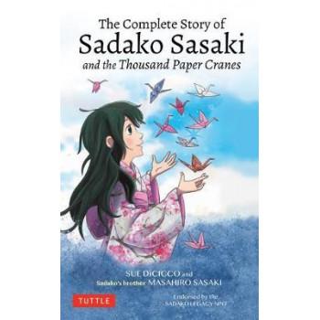 Complete Story of Sadako Sasaki, The
