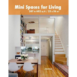 Mini Spaces for Living: 247 to 602 Sq Ft