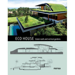 ECO House: Green Roofs and Vertical Gardens