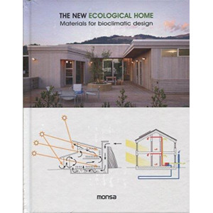 New Ecological Home: Materials for Bioclimatic
