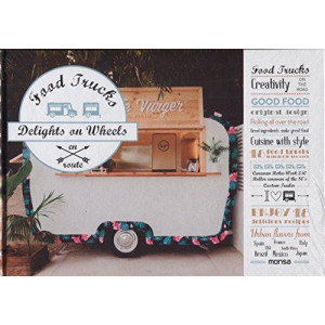 Food Trucks - Delights on Wheels