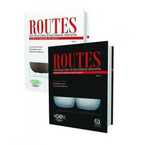 Routes: For Excellence in Restorative Dentistry