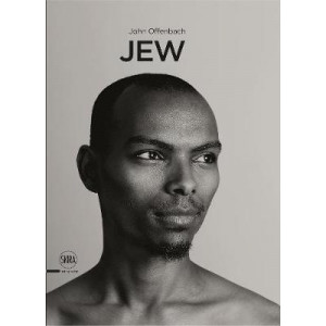 Jew: A Photographic Project by John Offenbach