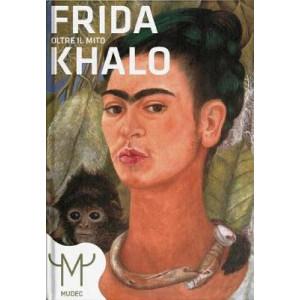 Frida Kahlo: Beyond the Myth