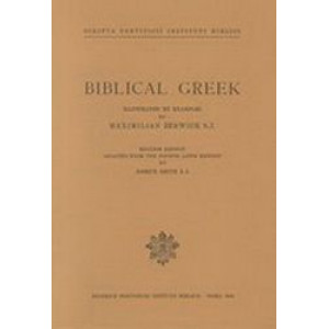 Biblical Greek - Illustrated by Examples