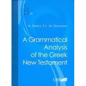 Grammatical Analysis of the Greek New Testament (5th Edition Reprint)