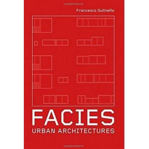 Facies: Urban Architectures