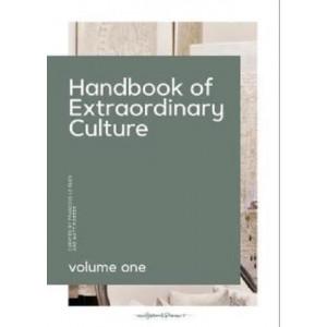 Handbook To Extraordinary Culture Vol 1