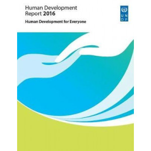 Human Development Report 2016: Human Development for Everyone