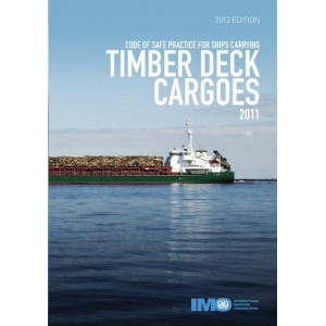 Code of Safe Practice for Ships Carrying Timber Deck Cargoes 2011