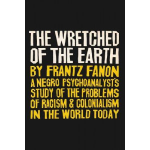 Wretched of the Earth, The