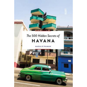 500 Hidden Secrets of Havana