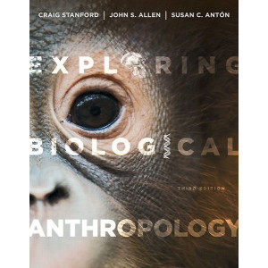 Exploring Biological Anthropology Pearson New International Edition : The Essentials 3E