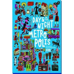 Day & Night: Metropolis: Explore the World Around-the-Clock
