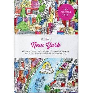 CITIx60 City Guides - New York: 60 local creatives bring you the best of the city