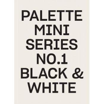 Palette Mini Series 01: Black & White