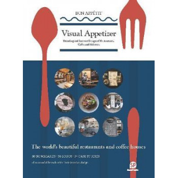 Visual Appetizer: Branding & Interior Design of Restaurants, Cafes & Bakeries
