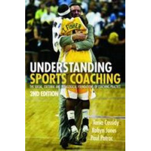 Understanding Sports Coaching 2E - SECOND HAND COPY
