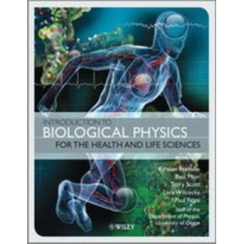 Introduction to Biological Physics for the Health & Life Sciences - SECOND HAND COPY