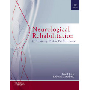 Neurological Rehabilitation: Optimizing Motor Performance - SECOND HAND COPY