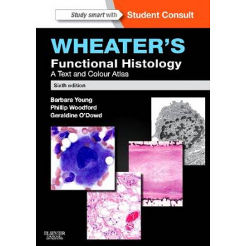 Wheater's Functional Histology : A Text and Colour Atlas 6E - SECOND HAND COPY