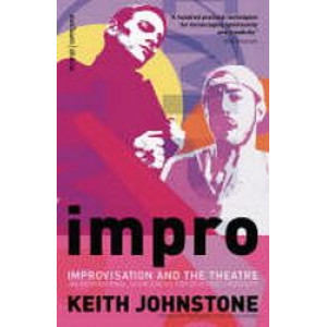 Impro : Improvisation and the Theatre - SECOND HAND COPY
