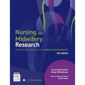 Nursing & Midwifery Research : Methods & Appraisal for Evidence-Based Practice - SECOND HAND COPY