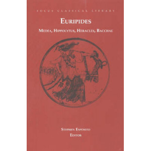 "Medea, Hippolytus, Heracles, Bacchae: Four Plays: ""Medea"", ""Hippolytus"", ""Heracles"", ""Bacchae"" - SECOND HAND COPY"
